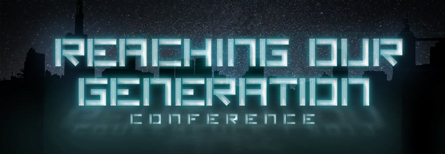 Reaching Our Generation Conference | March 31-April 1 at The Prayer Room