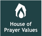 house of prayer values
