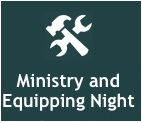 Ministry and Equipping Night