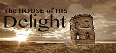 The House of His Delight