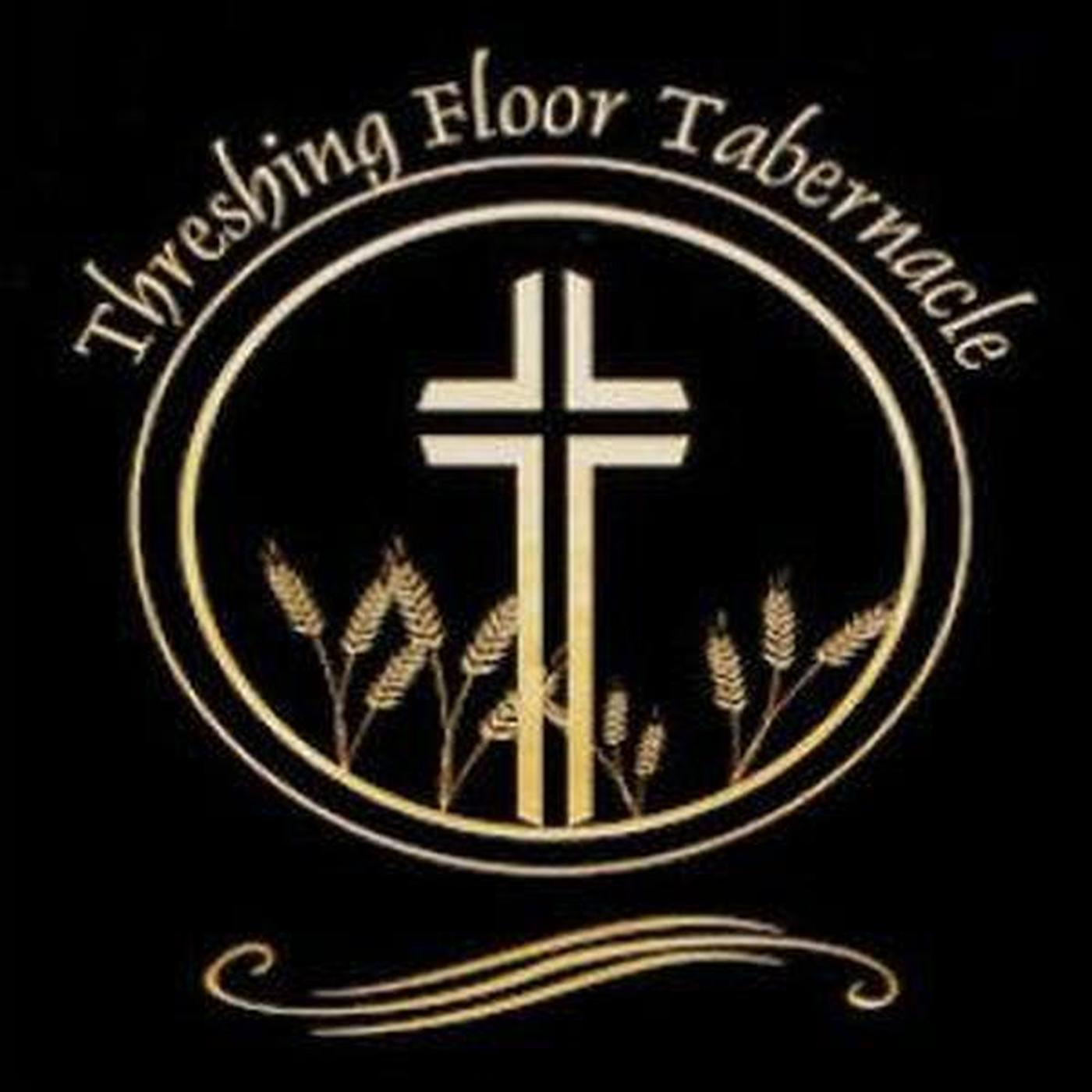 Threshing Floor Tabernacle